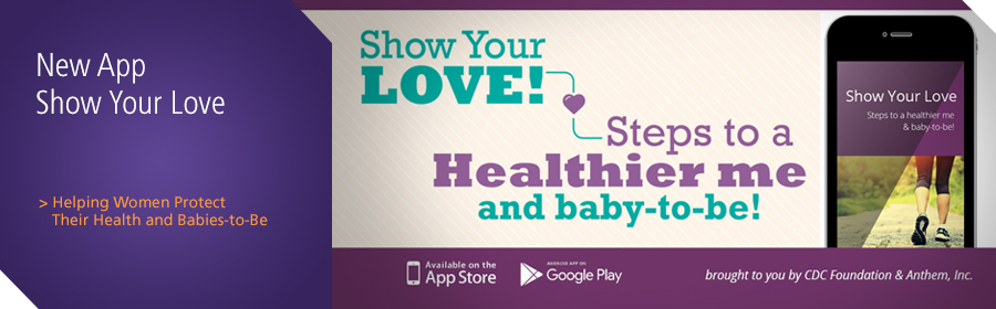 pr/2017/show-your-love-app-provides-essential-health-information-women-pregnancy